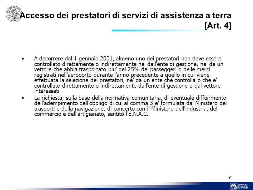 Accesso dei prestatori di servizi di assistenza a terra [Art. 4]
